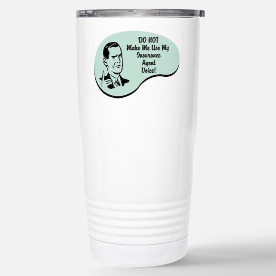 Insurance Agent Voice Stainless Steel Travel Mug