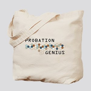 Probation Genius Tote Bag
