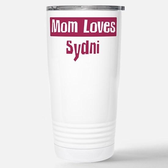 Mom Loves Sydni Stainless Steel Travel Mug