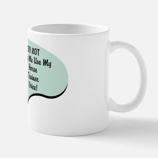 Horse Trainer Voice Mug