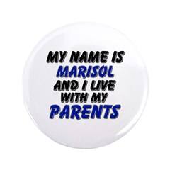 my name is marisol and I live with my parents 3.5