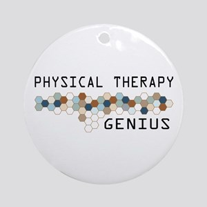 Physical Therapy Genius Ornament (Round)