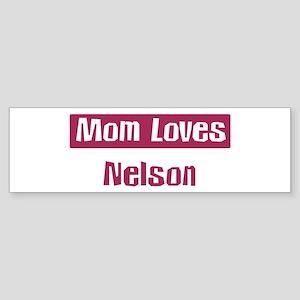 Mom Loves Nelson Bumper Sticker