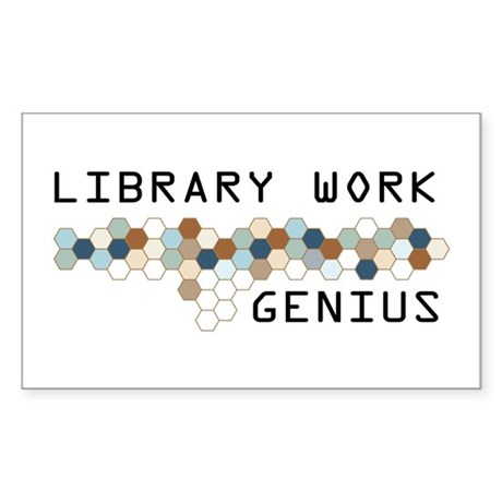 Library Work Genius Rectangle Sticker