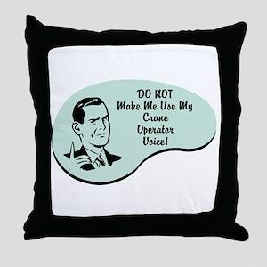 Crane Operator Voice Throw Pillow