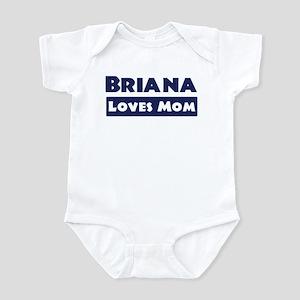 Briana Loves Mom Infant Bodysuit