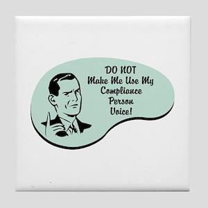 Compliance Person Voice Tile Coaster