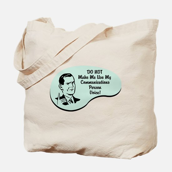 Communications Person Voice Tote Bag