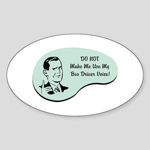 Bus Driver Voice Oval Sticker
