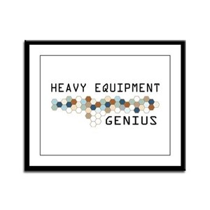 Heavy Equipment Genius Framed Panel Print