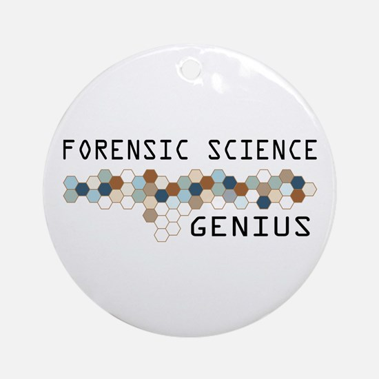 Forensic Science Genius Ornament (Round)