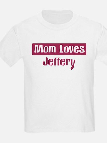 Mom Loves Jeffery T-Shirt