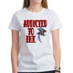 Addicted to Ink Women's T-Shirt