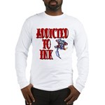 Addicted to Ink Long Sleeve T-Shirt