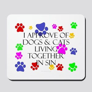 Pets living in sin Mousepad