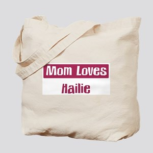 Mom Loves Hailie Tote Bag