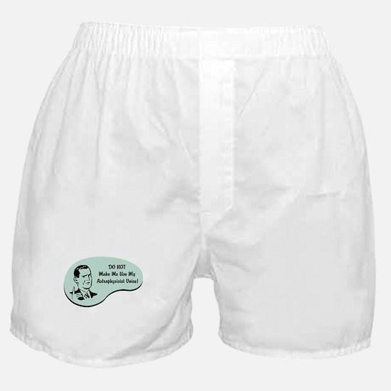 Astrophysicist Voice Boxer Shorts