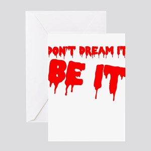 RHPS Don't Dream It Greeting Cards