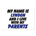 my name is lyndon and I live with my parents Postc