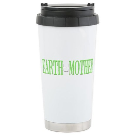 Earth = Mother Stainless Steel Travel Mug