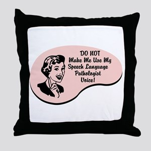 Speech Language Pathologist Voice Throw Pillow