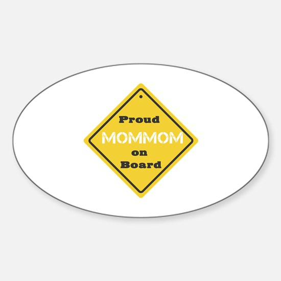 Proud Mom Mom on Board Oval Decal