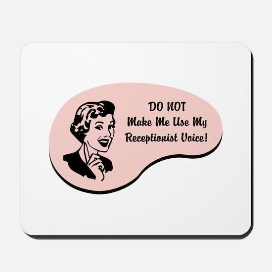 Receptionist Voice Mousepad