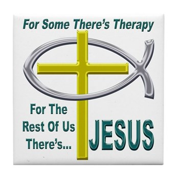 Jesus Therapy Tile Coaster