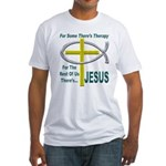 Jesus Therapy Fitted T-Shirt