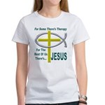Jesus Therapy Women's T-Shirt