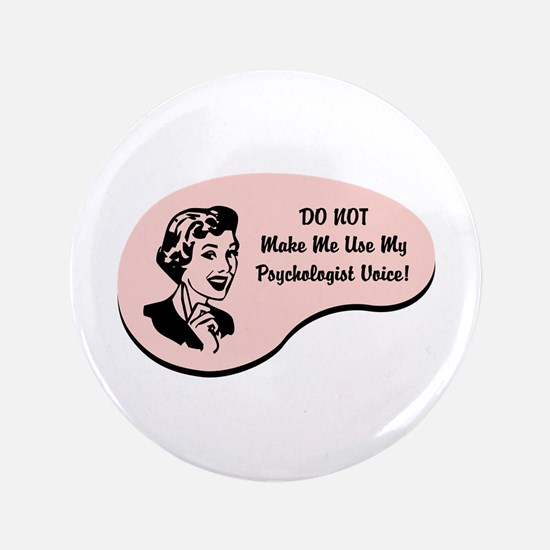 "Psychologist Voice 3.5"" Button"