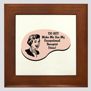 Occupational Therapist Voice Framed Tile