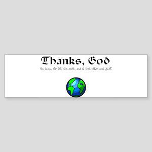 Thanks, God Bumper Sticker