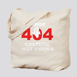 Error 404 Costume Not Found Halloween Par Tote Bag