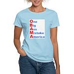 One Big Ass Mistake America Women's Light T-Shirt