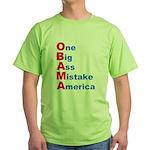 One Big Ass Mistake America Green T-Shirt