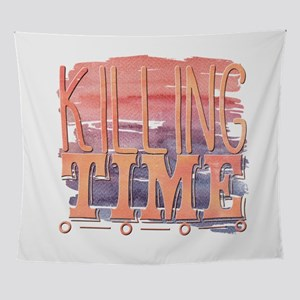 Killing Time Wall Tapestry
