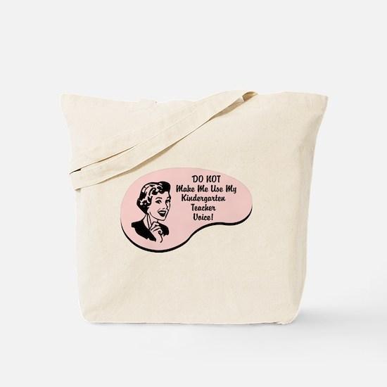 Kindergarten Teacher Voice Tote Bag