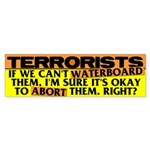 If we can't waterboard them.. Sticker (Bumper 10 p
