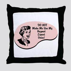 Hazmat Expert Voice Throw Pillow