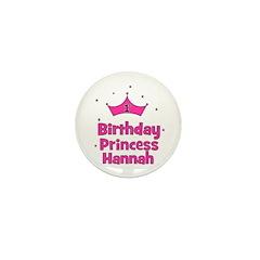 1st Birthday Princess Hannah! Mini Button