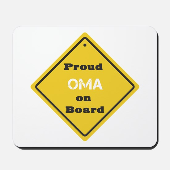 Proud Oma on Board Mousepad