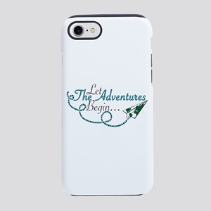 Let the Adventures Begin iPhone 7 Tough Case