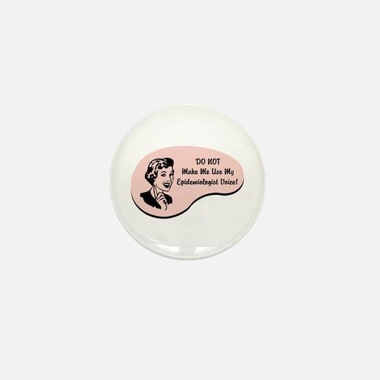 Epidemiologist Voice Mini Button
