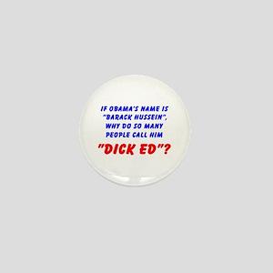 Obama / Dick Ed! Mini Button