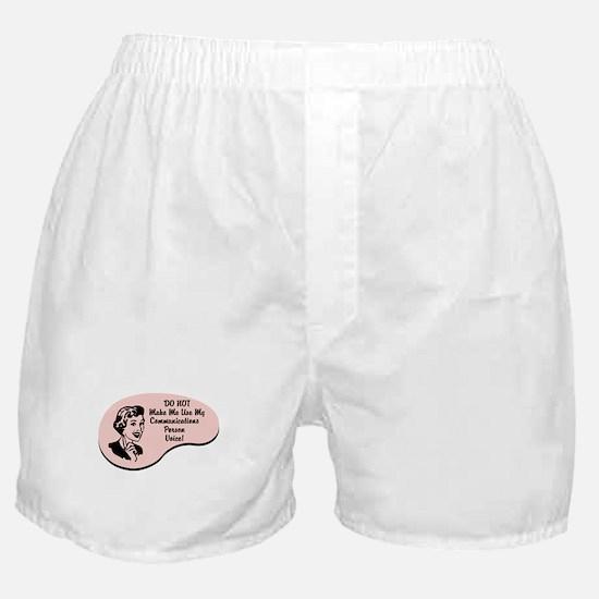 Communications Person Voice Boxer Shorts