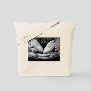 same love, no labor Tote Bag