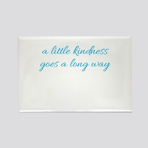 A little kindness goes a long way Magnets