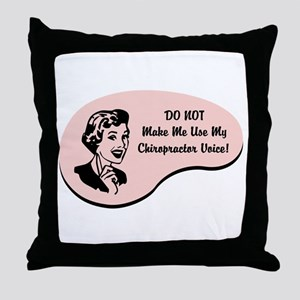 Chiropractor Voice Throw Pillow