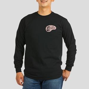 Biochemist Voice Long Sleeve Dark T-Shirt